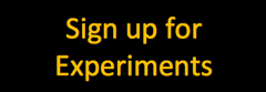 """Sign up for Experiments"" button"